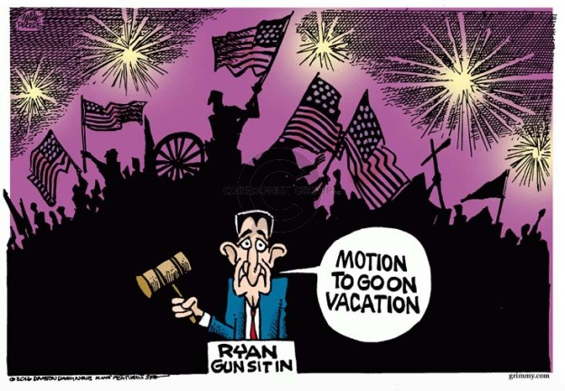 Motion to go on vacation.  Ryan Gun Sit In.