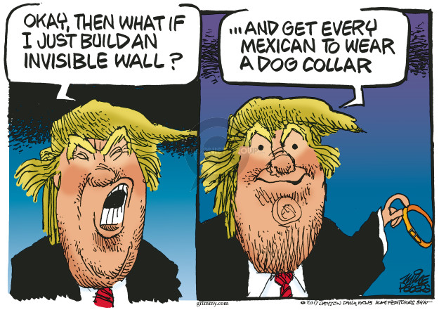 Mike Peters  Mike Peters' Editorial Cartoons 2017-05-03 Trump Immigration