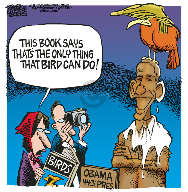 This book says thats the only thing that bird can do! Birds. Obama 44th pres.