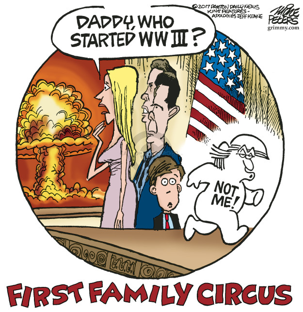 Daddy, who started WWIII? Not me! First Family Circus.