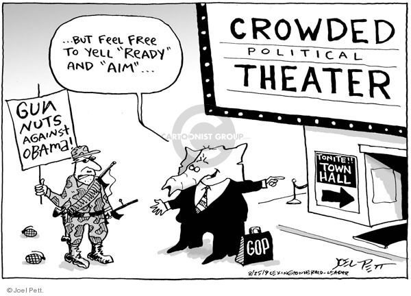 """. . . But feel free to yell """"ready"""" and """"aim"""". . . Crowded political theater. Tonite!! Town hall.  Gun nuts against Obama!  GOP."""