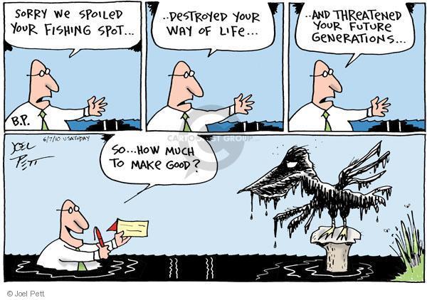Joel Pett  Joel Pett's Editorial Cartoons 2010-06-07 environment