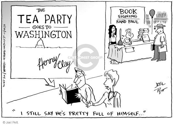 Book Signing.  Rand Paul.  The Tea Party Goes to Washington.  Henry Clay.  I still say hes pretty full of himself.