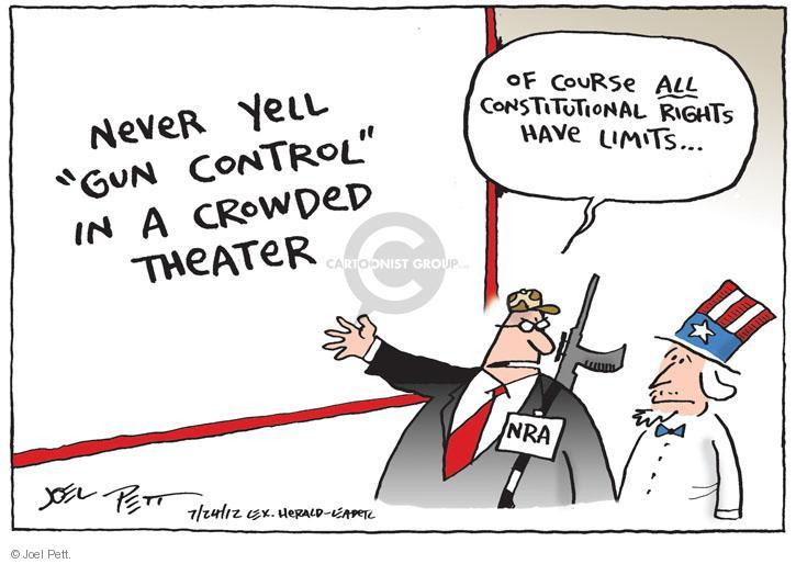 """Never yell """"gun control"""" in a crowded theater. Of course all constitutional rights have limits … NRA."""