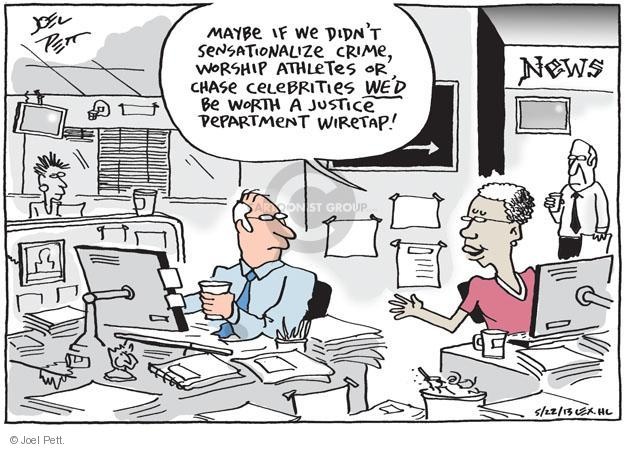 Joel Pett  Joel Pett's Editorial Cartoons 2013-05-22 press freedom