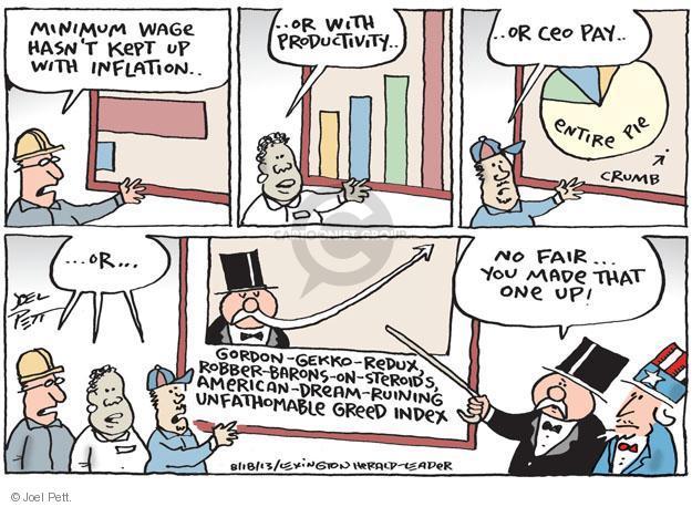 Cartoonist Joel Pett  Joel Pett's Editorial Cartoons 2013-08-18 greed