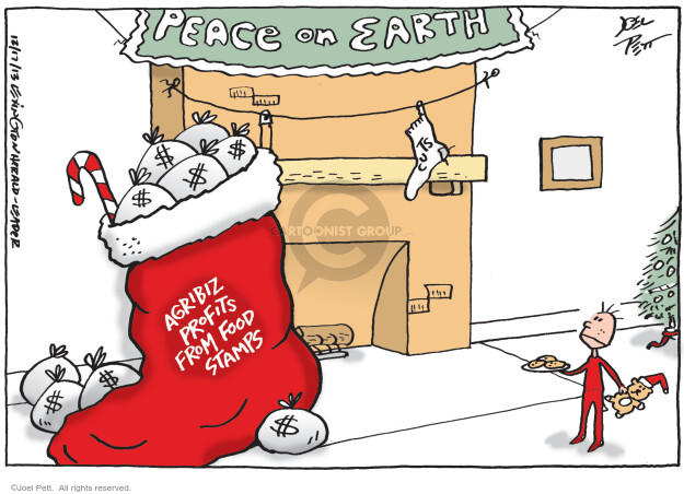 Peace on Earth. Agribiz profits from food stamps. $.
