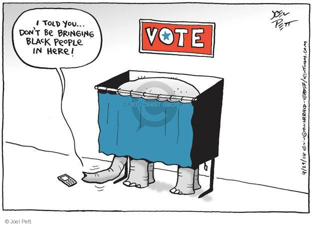Joel Pett  Joel Pett's Editorial Cartoons 2014-04-30 voting rights