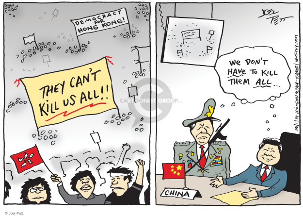 Democracy for Hong Kong. They cant kill us all!! We dont have to kill them all … China.