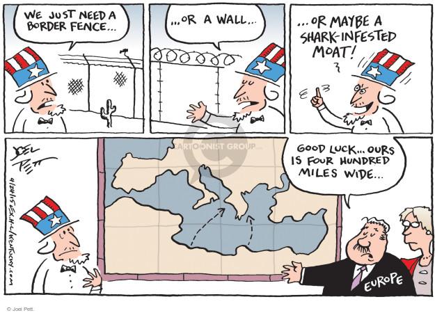 Cartoonist Joel Pett  Joel Pett's Editorial Cartoons 2015-04-24 immigration wall