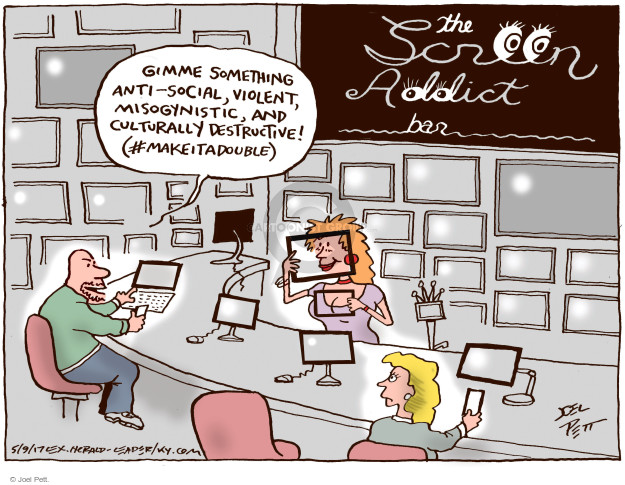 The Screen Addict Bar. Gimme something anti-social, violent, misogynistic, and culturally destructive! (#makeitadouble)