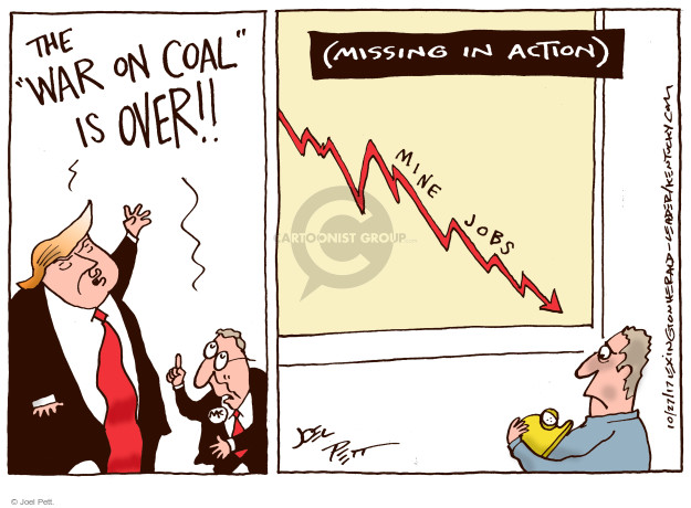 "The ""War on Coal"" is over!! (Missing in action). Mine jobs."
