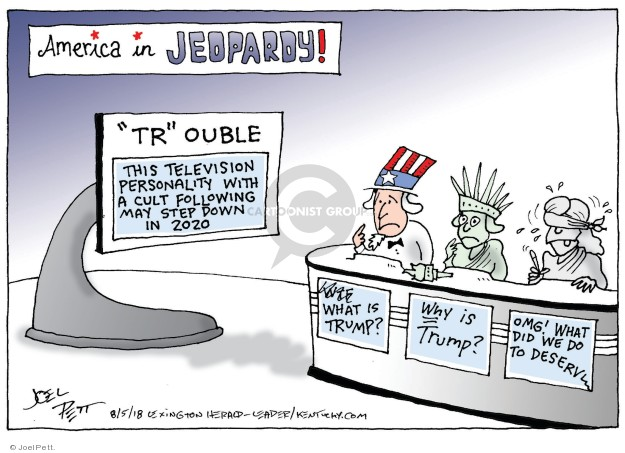 Joel Pett  Joel Pett's Editorial Cartoons 2018-08-05 reality television