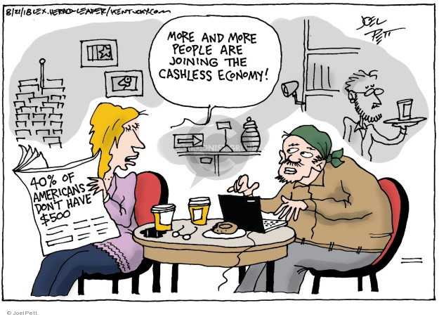 Joel Pett  Joel Pett's Editorial Cartoons 2018-08-21 financial