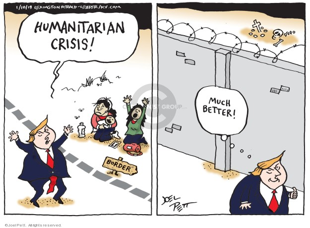 Cartoonist Joel Pett  Joel Pett's Editorial Cartoons 2019-10-10 border security