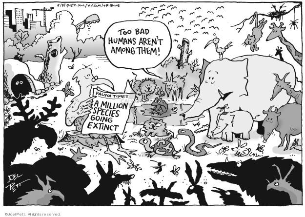 Joel Pett  Joel Pett's Editorial Cartoons 2019-05-09 species extinction