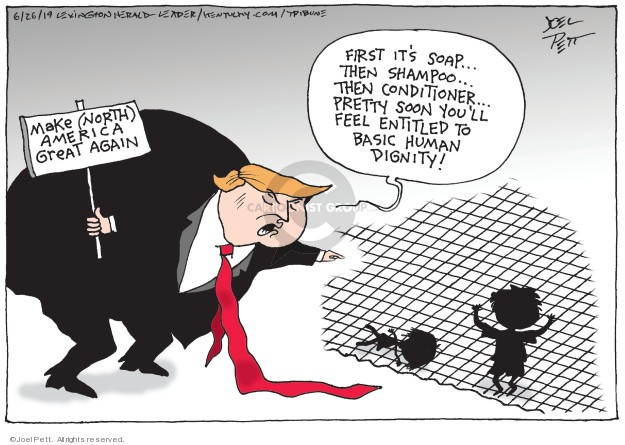 Cartoonist Joel Pett  Joel Pett's Editorial Cartoons 2019-06-26 family