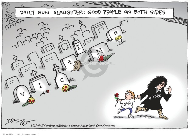 Cartoonist Joel Pett  Joel Pett's Editorial Cartoons 2019-09-06 firearm