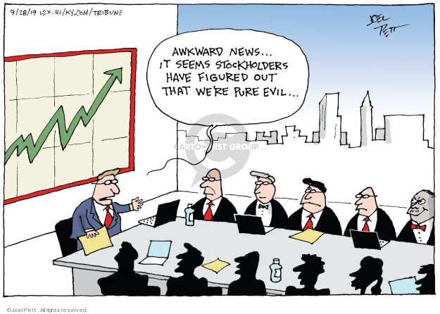 Awkward news … It seems stockholders have figured out that were pure evil …