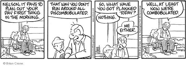Comic Strip Brian Crane  Pickles 2010-02-26 schedule