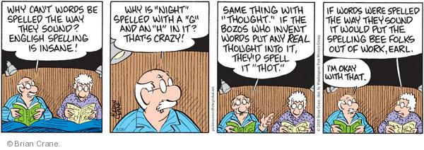 Comic Strip Brian Crane  Pickles 2010-08-26 same thing