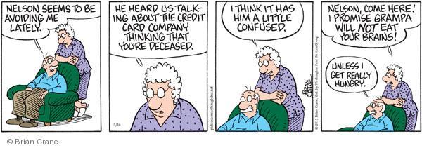 Comic Strip Brian Crane  Pickles 2011-05-14 Nelson