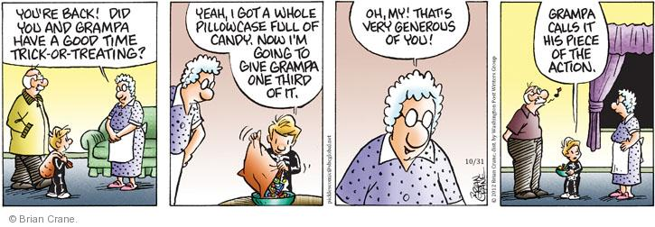 Comic Strip Brian Crane  Pickles 2012-10-31 did the trick