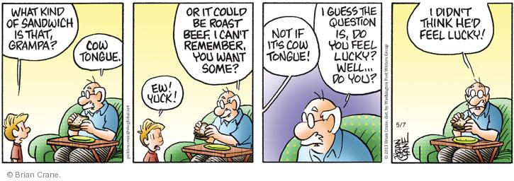 Cartoonist Brian Crane  Pickles 2013-05-07 beef