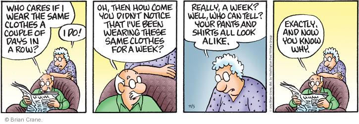 Comic Strip Brian Crane  Pickles 2013-11-05 shirt