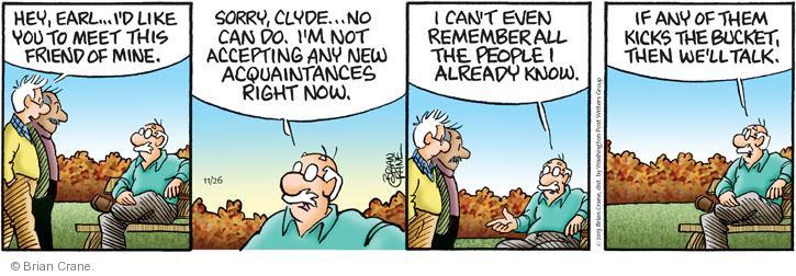 Comic Strip Brian Crane  Pickles 2013-11-26 acquaintance