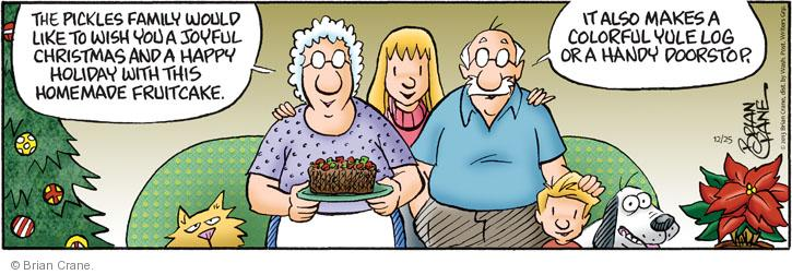 Cartoonist Brian Crane  Pickles 2013-12-25 bake