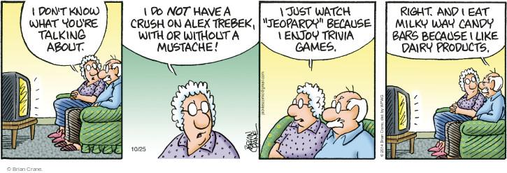 Cartoonist Brian Crane  Pickles 2014-10-25 enjoy