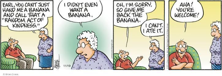 Comic Strip Brian Crane  Pickles 2014-11-19 Earl