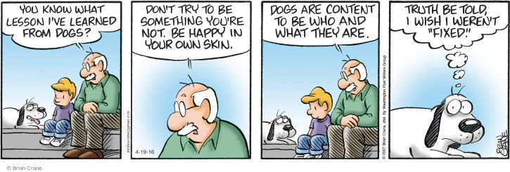 Comic Strip Brian Crane  Pickles 2016-04-19 contented