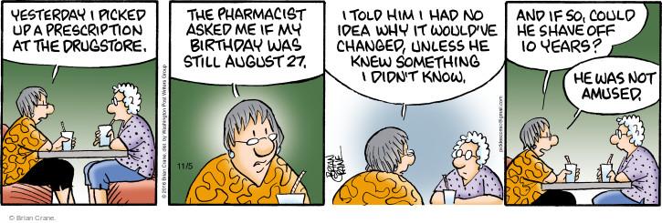Comic Strip Brian Crane  Pickles 2016-11-05 prescription