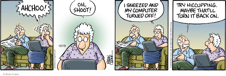 Cartoonist Brian Crane  Pickles 2016-12-19 turn it off