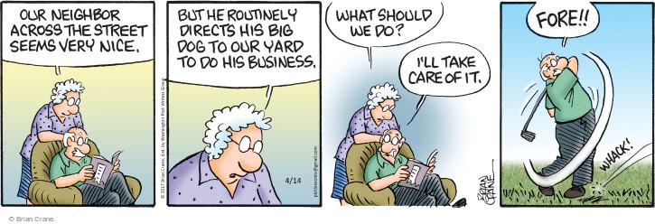 Comic Strip Brian Crane  Pickles 2017-04-14 neighbor