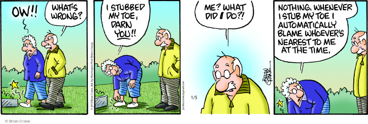Cartoonist Brian Crane  Pickles 2018-01-05 painful