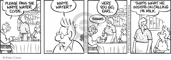 Cartoonist Brian Crane  Pickles 2007-11-23 beverage