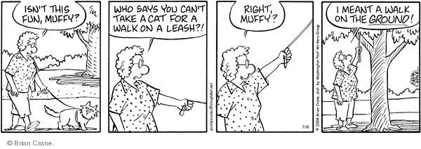 Comic Strip Brian Crane  Pickles 2008-07-08 Muffy