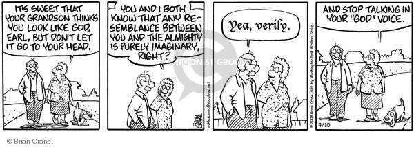Comic Strip Brian Crane  Pickles 2008-04-10 almighty
