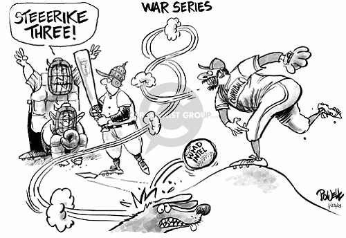 War Series.  Steeerike three!  Curveball.  WMD Intel.