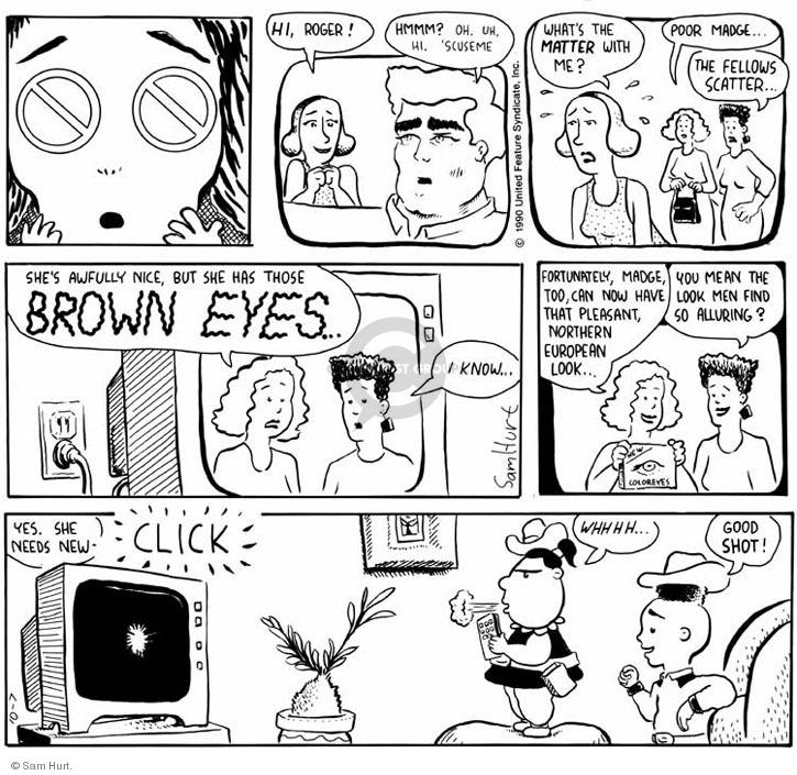 Comic Strip Sam Hurt  Queen of the Universe 1990-10-07 'scuse