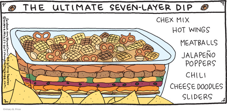 The Ultimate Seven-Layer Dip. Chex mix. Hot wings. Meatballs. Jalapeño poppers. Chili. Cheese doodles. Sliders.