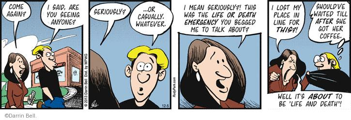 Comic Strip Darrin Bell  Rudy Park 2013-12-05 emergency