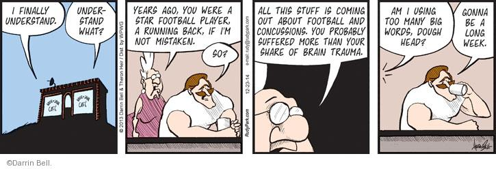 Comic Strip Darrin Bell  Rudy Park 2013-12-23 big word