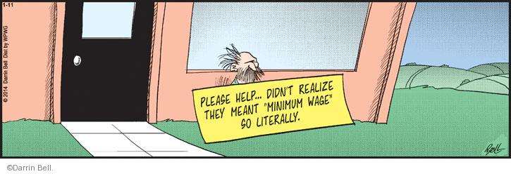 """Please help … Didnt realize they meant """"minimum wage"""" so literally."""