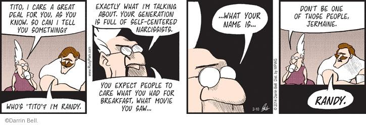 Comic Strip Darrin Bell  Rudy Park 2014-02-10 self-centered