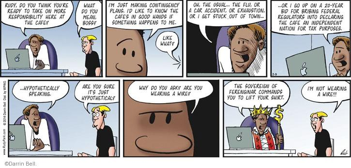 Comic Strip Darrin Bell  Rudy Park 2014-03-02 tax evasion
