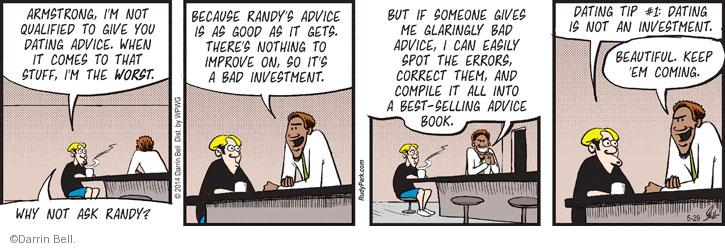 Cartoonist Darrin Bell  Rudy Park 2014-05-29 advice